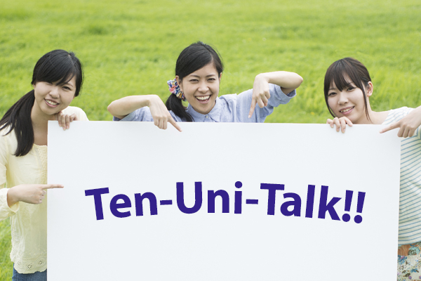 Ten-Uni-Talk!!<